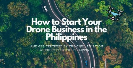 INFOGRAPHIC: How to start your drone business in the Philippines and get certified by the CAAP